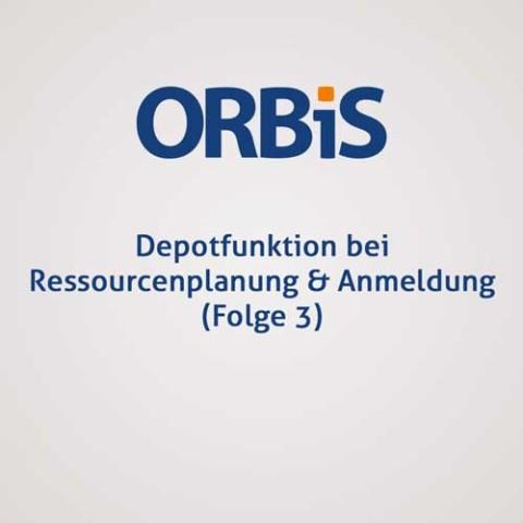 Depotfunktion bei Ressourcenplanung & Anmeldung (Folge 3)